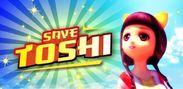 Save Toshi(トシを救え!)バナー