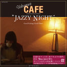 "「Udagawa Cafe""JAZZY NIGHT""」ジャケット"
