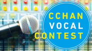 「CCHAN VOCAL CONTEST」