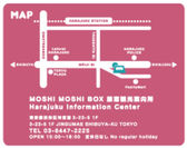 MOSHI MOSHI BOX MAP