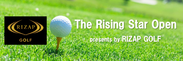 The Rising Star Open presents by RIZAP GOLF
