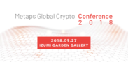Metaps Global Crypto Conference2018