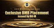 Exclusive BMB Placement