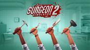 『Surgeon Simulator 2 (サージョンシミュレーター2)』