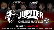 JUPITER ONLINE BATTLE #3