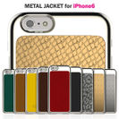 METAL JACKET for iPhone6