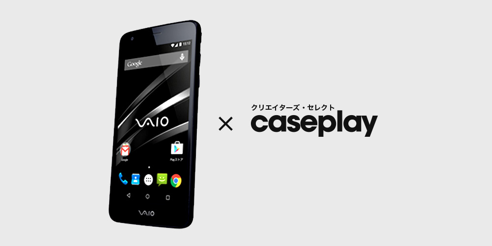 VAIO(R) Phone × caseplay